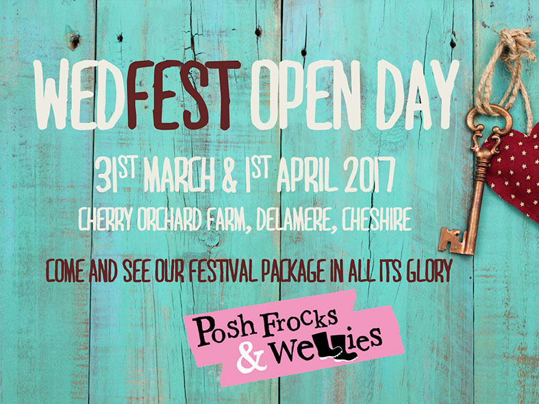 SAVE THE DATE: Spring 2017 WEDFEST OPEN DAY with Posh Frocks and Wellies