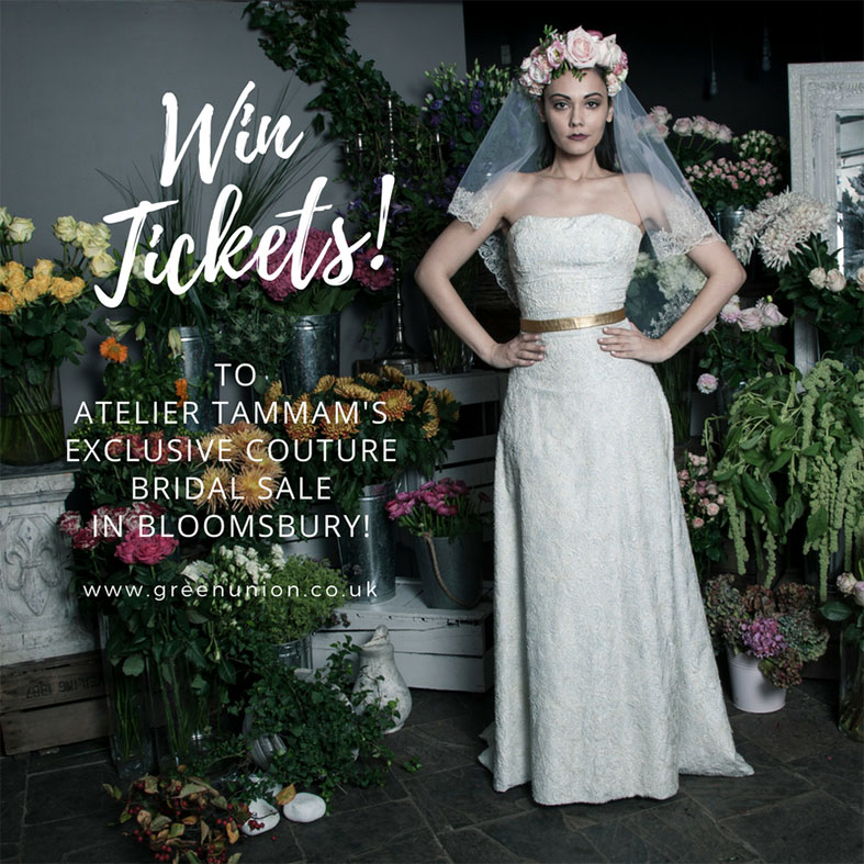 Win 2 Exclusive Tickets to Atelier Tammam Couture Bridal Sale Preview in Bloomsbury!