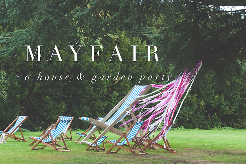 MAYFAIR  | House and Garden Party at Gloucestershire Wedding Venue Elmore Court, Sunday 14th May, 2017